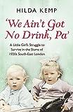 We Ain't Got No Drink, Pa'