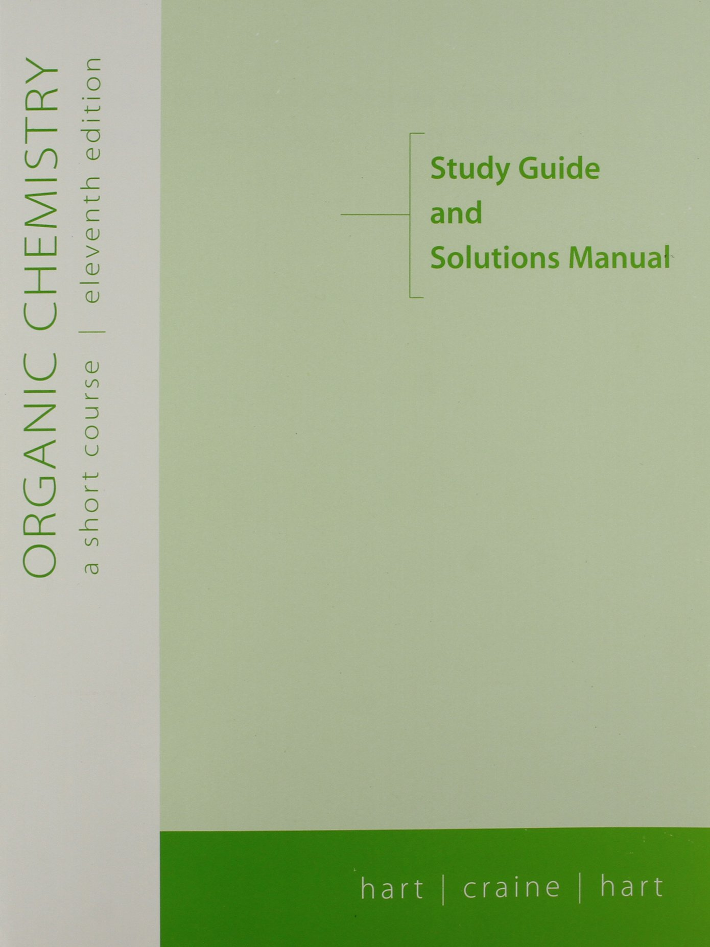organic chemistry a short course 11th edition study guide and rh amazon co uk organic chemistry hart solutions manual pdf Wade Organic Chemistry Test