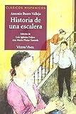 Historia De Una Escalera (Clásicos Hispánicos)