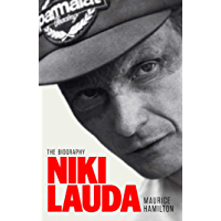 Niki Lauda: The Biography (English Edition)