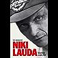 Niki Lauda: The Biography (English Edition)