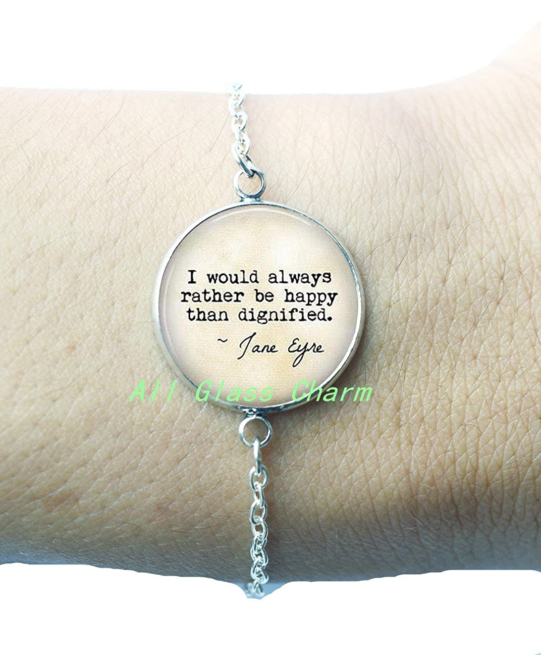 Charming Bracelet,Quote I would always rather be happy than dignified Book Jewelry,AS088