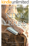 Nine Years: A novel (Beneath the Clouds Book 1)