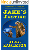 Jake's Justice: The Exploits Of Jake Slade