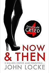 Now & Then (Donovan Creed series Book 4)