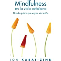 Mindfulness en la vida cotidiana: Donde quiera que
