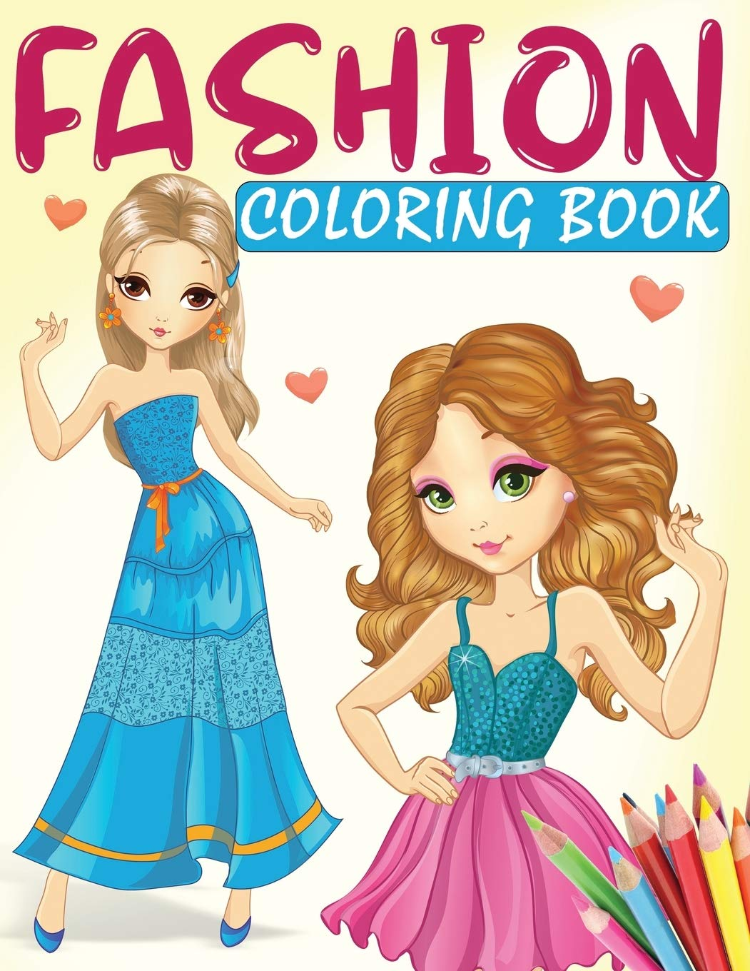 Fashion Coloring Book A Fashion Coloring Book For Girls With 70 Fabulous Designs And Cute Girls In Adorable Outfits Kidd S Coloring Books Kidd Angela 9798642470091 Amazon Com Books