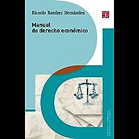 Manual de derecho económico (Política y Derecho)