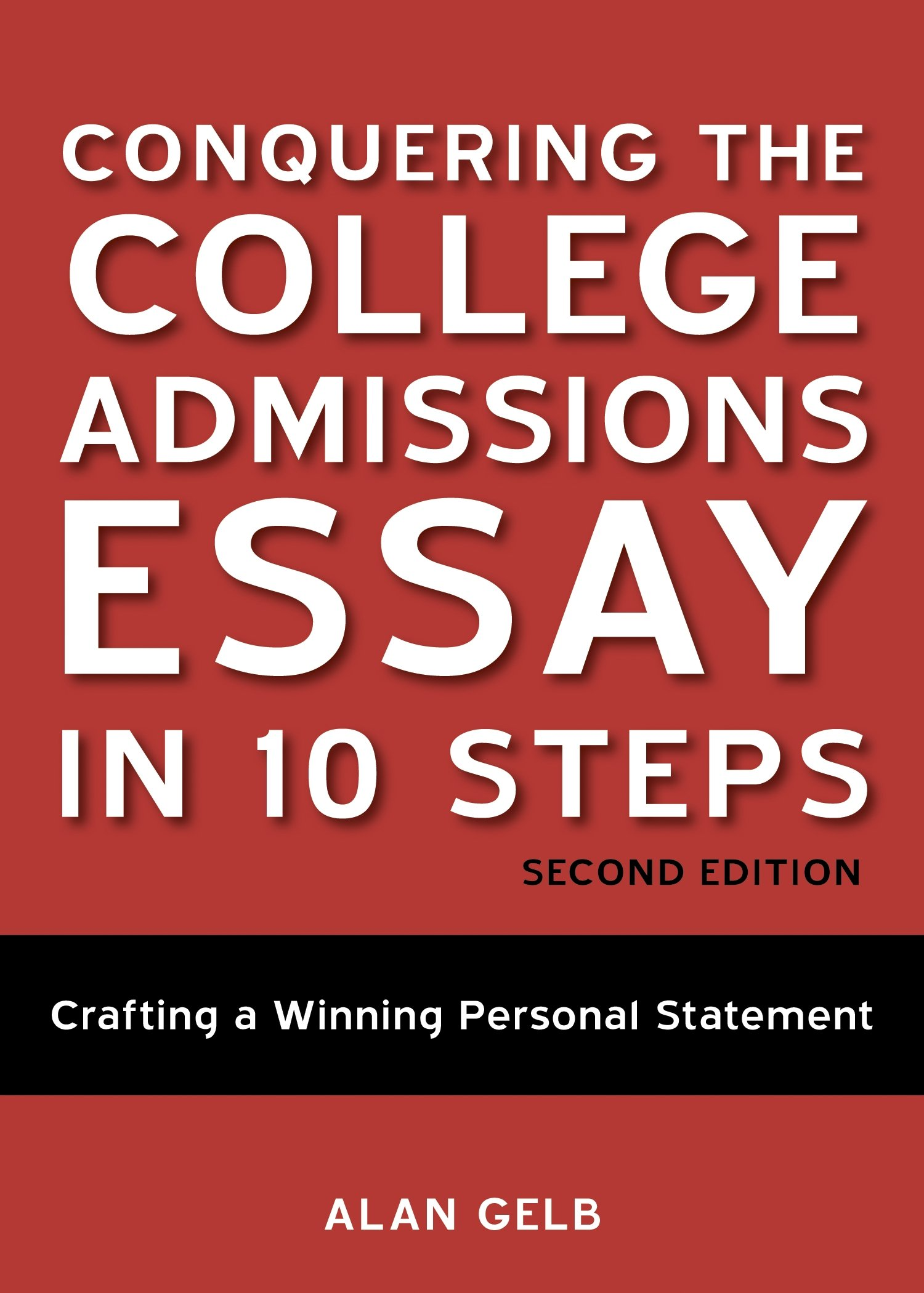 Conquering the college admissions essay in 10 steps crafting a winning personal statement types of hobbies essay