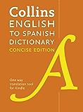 Collins Concise English-Spanish Dictionary / Diccionario Collins Concise Inglés-Español (Collins Concise Spanish nº 1)