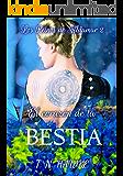 El corazón de la Bestia: Amor en un mundo fantástico (Los Reinos de Aldamar nº 2)
