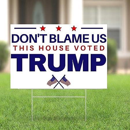 Pesky Patriot Anti Biden Yard Sign | Don't Blame Us We Voted Trump Lawn Decoration | Pro Trump 18