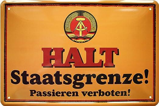 """Schild Spruch /""""Halt Staatsgrenze Passieren verboten/"""" 20 x 30 cm Blechschild"""
