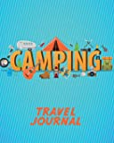 Travel Journal: Camping. Kid's Travel Activity Diary And Scrapbook To Write, Draw And Stick-In. A Young Adventurer's Notebook For Camping Trips, ... Vacation Keepsake, Camping Prompt Journal