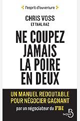 Ne coupez jamais la poire en deux (L'esprit d'ouverture) (French Edition) Kindle Edition