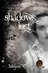 Shadows Lost (Lost Trilogy) Paperback