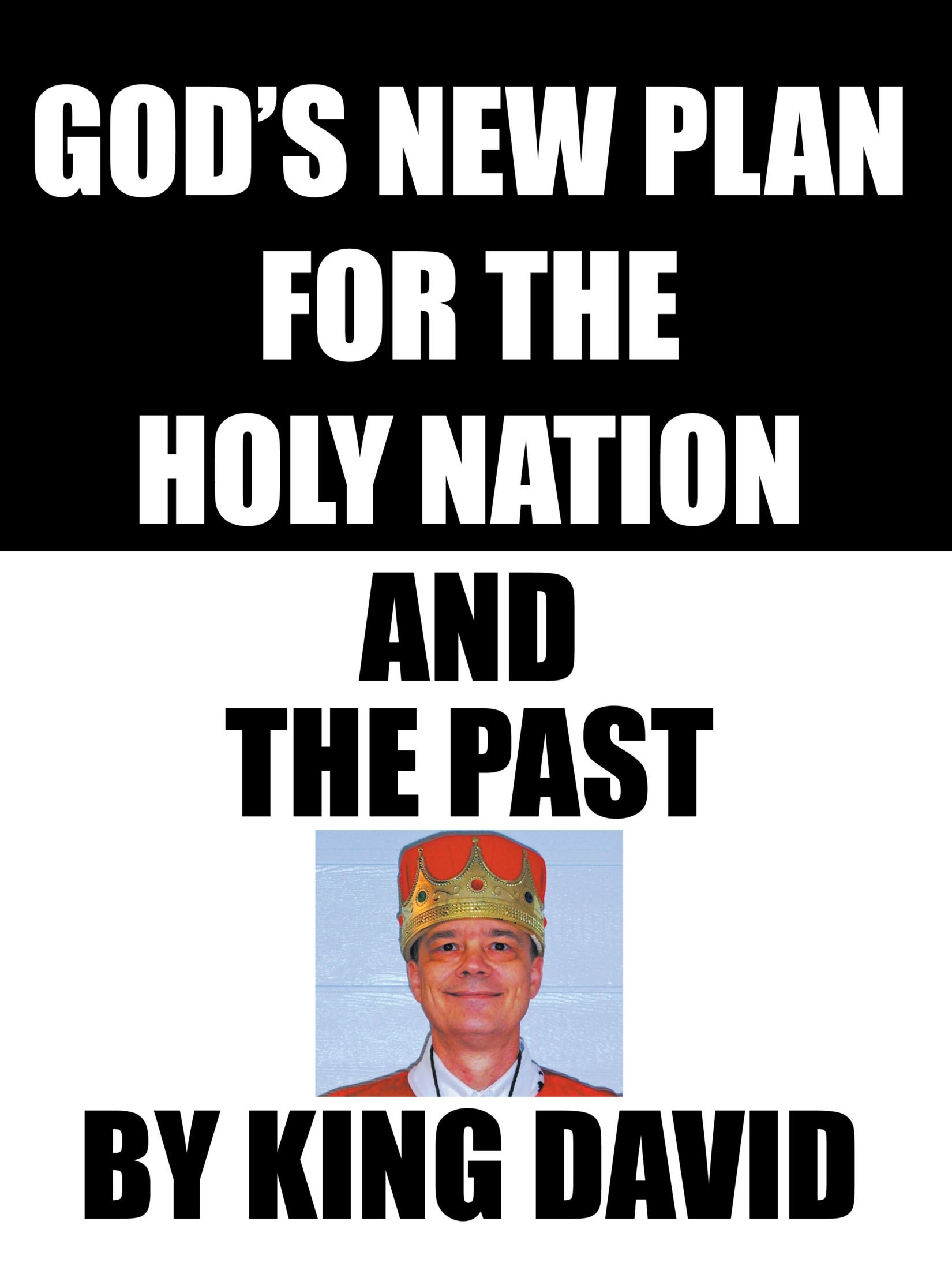 Download God's New Plan For The Holy Nation And The Past ebook