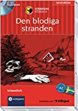 Den blodiga stranden: Lernkrimi Hörbuch. Schwedisch - Niveau A2 (Compact Lernkrimi Hörbuch)