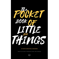 The Pocket Book of Little Big Things (English Edition)