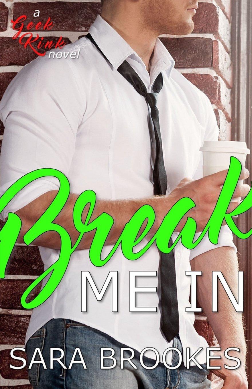 Break Me In (Geek Kink) (Volume 3) pdf