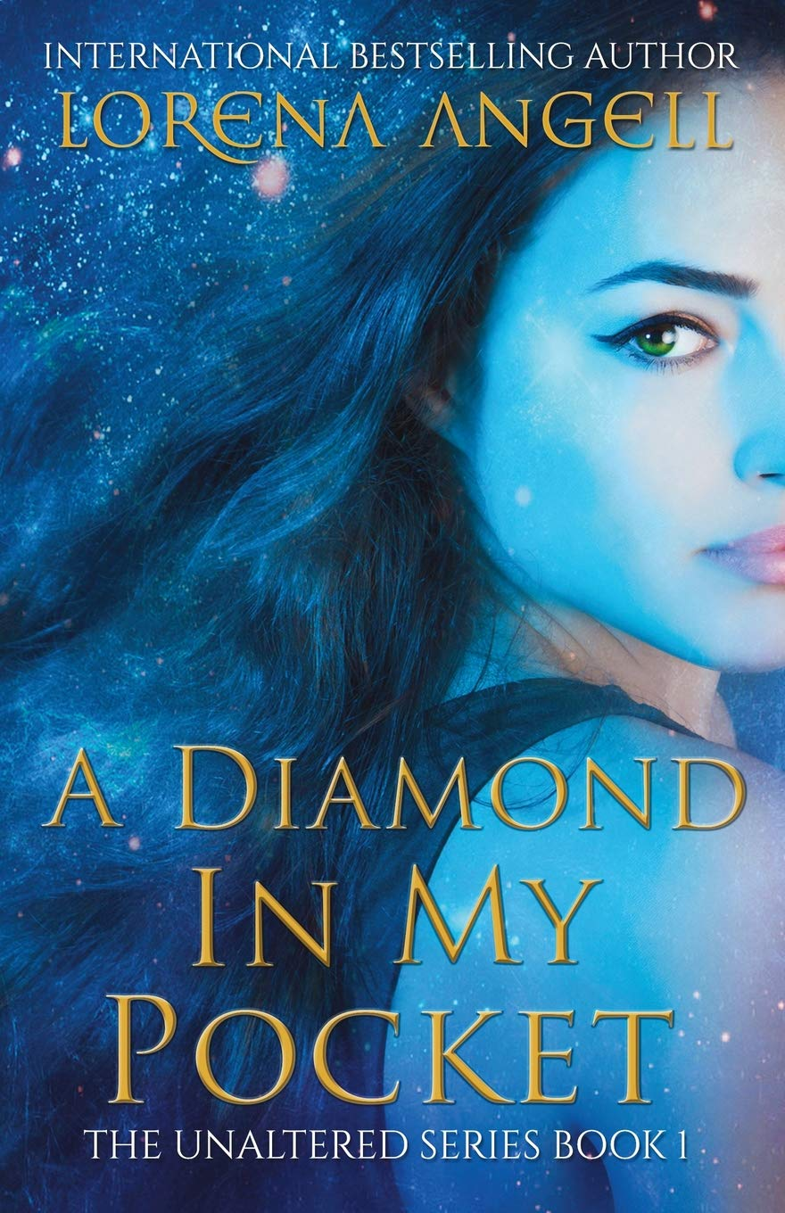 A Diamond in My Pocket (The Unaltered) (Volume 1) PDF