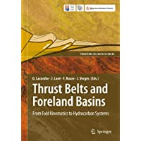 Thrust Belts and Foreland Basins: From Fold Kinematics to Hydrocarbon Systems (Frontiers in Earth Sciences)
