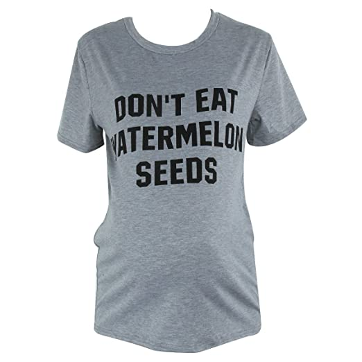 176218bc4386 Camidy Don t Eat Watermelon Seeds Maternity Funny T Shirts Pregnancy  Novelty Tee Tops (Small