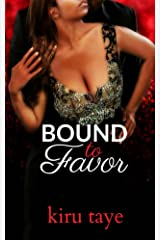 Bound To Favor (Bound Series Book 4) Kindle Edition