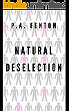 Natural Deselection