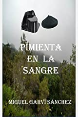 PIMIENTA EN LA SANGRE (Spanish Edition) Kindle Edition