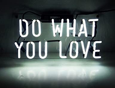 Neon light sign do what you love real glass handmade 12 x 98 neon light sign do what you love real glass handmade 12 x 98quot solutioingenieria Gallery