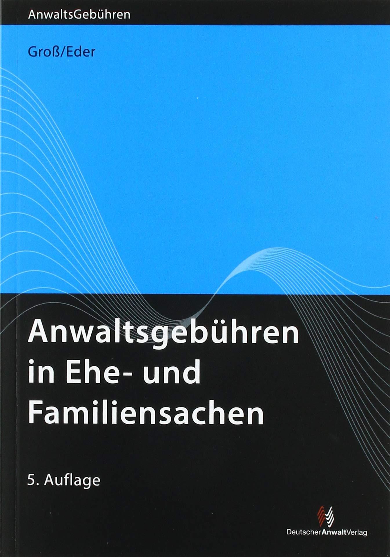 Anwaltsgebühren In Ehe  Und Familiensachen