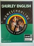 Shurley English Homeschooling Level 3: Grammar Composition: Teacher's Manual