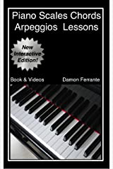 Piano Scales, Chords & Arpeggios Lessons with Elements of Basic Music Theory: Fun, Step-By-Step Guide for Beginner to Advanced Levels (Book & Streaming Videos) Kindle Edition