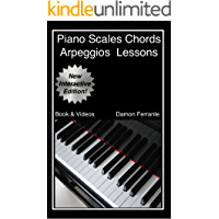 Piano Scales, Chords & Arpeggios Lessons with Elements of Basic Music Theory: Fun, Step-By-Step Guide for Beginner to… book cover