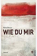 Wie Du mir (German Edition) Kindle Edition