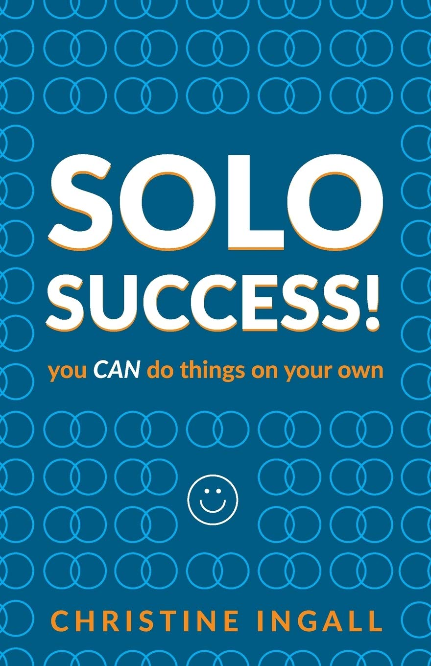Solo Success: you CAN do things on your own