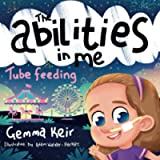 The abilities in me: Tube Feeding
