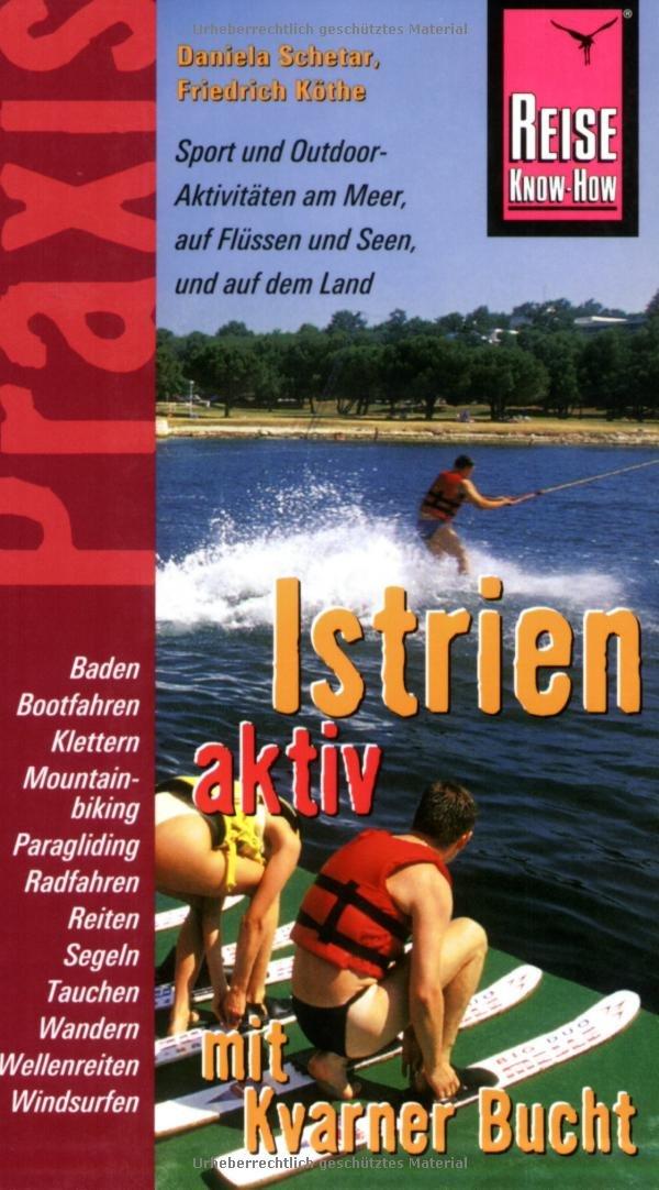 Istrien aktiv (mit Kvarner Bucht)