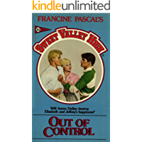 Out of Control (Sweet Valley High Book 35)