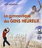 La gymnastique des gens heureux : Qi gong (1DVD)