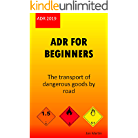 ADR for beginners: The transport of dangerous goods by road