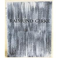 Raimund Girke /Malerei