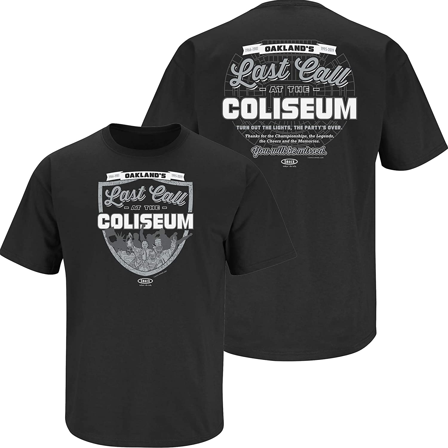 fe5c936786b Raider Football Fans. Last Call at The Coliseum Black T-Shirt (Sm-5x)