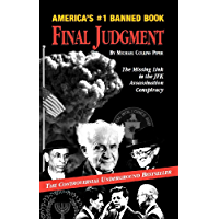 Final Judgment: The Missing Link in the JFK Assassination Conspiracy (English Edition)