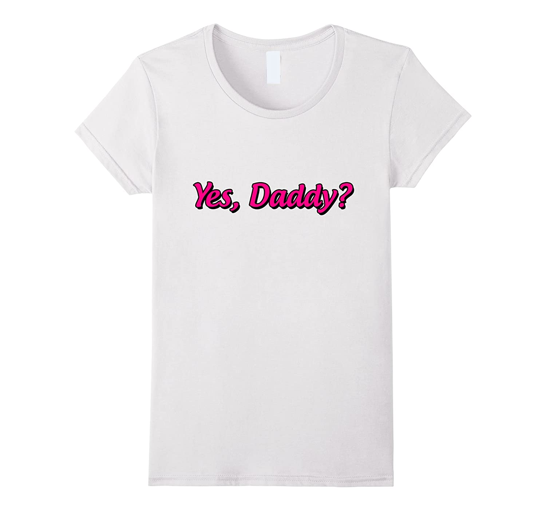 Daddy T Shirt Funny Shirt Shirts-Teeae