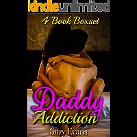 Daddy Addiction -4 Book Boxset: A Collection Of Step Brat Forbidden Taboo Tales (Forbidden Taboo Desires) book cover