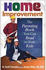 Home Improvement: The Parenting Book You Can Read to Your Kids (English Edition) eBook Kindle