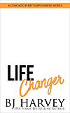 Life Changer (Chicago First Responders Book 2)