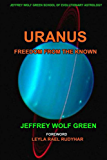 Uranus: Freedom From The Known (English Edition)